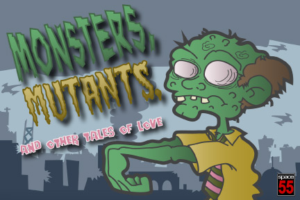 Monster, Mutans and other Tales of Love